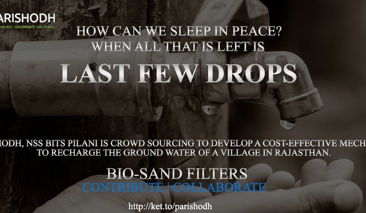 Help solve the drought problem of Pilani Village