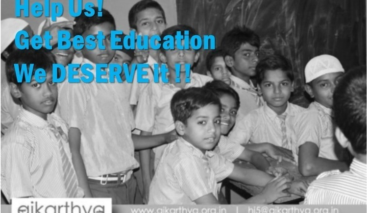 Every Child Deserve the Best Education!