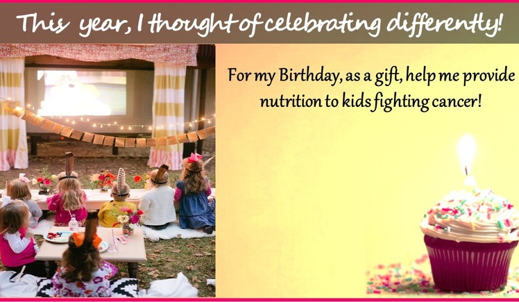 My Birthday Pledge - Provide Nutritious Food to Children