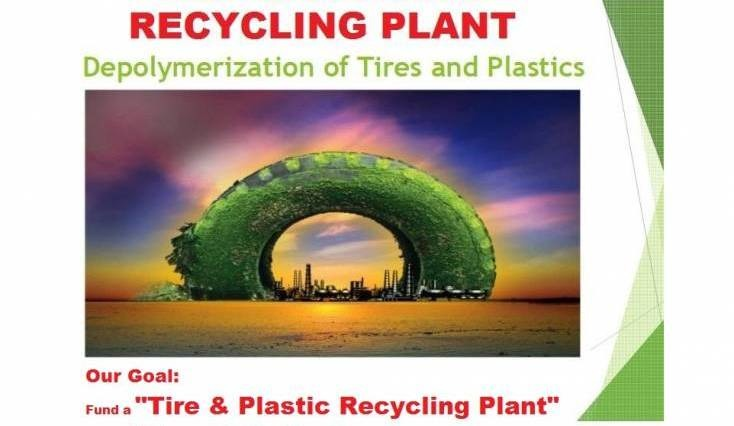 Tire & Plastic Recycling Plant for a cause