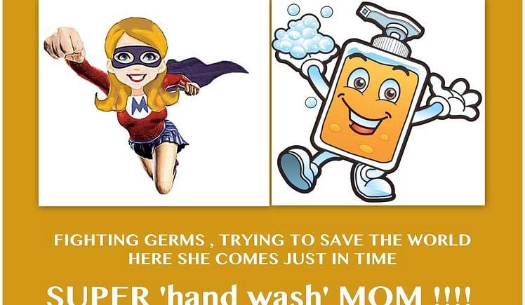 Be a Super'HandWash'Mom!
